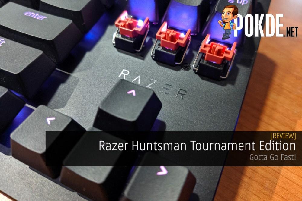 Razer Huntsman Tournament Edition Review — Gotta Go Fast! 31