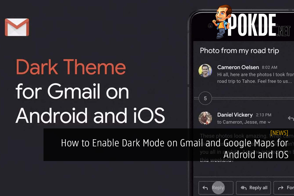 How to Enable Dark Mode on Gmail and Google Maps for Android and iOS