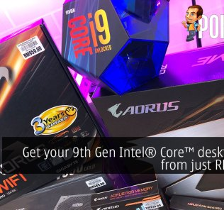 Get your 9th Gen Intel® Core™ desktop PCs from RM3000! 42