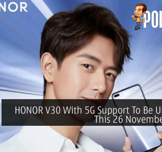 HONOR V30 With 5G Support To Be Unveiled This 26 November 2019 30