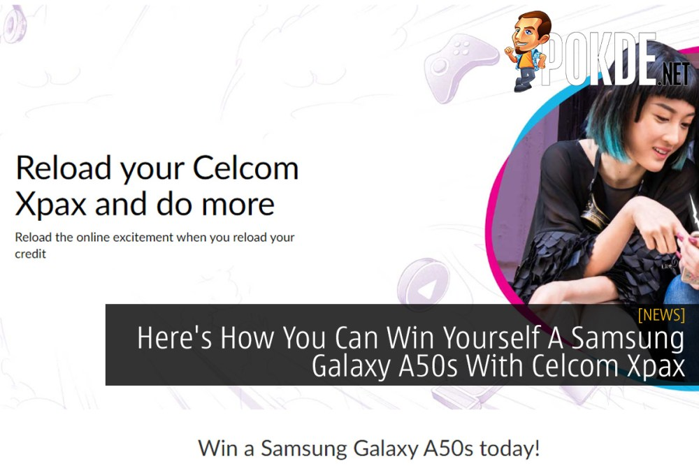Here's How You Can Win Yourself A Samsung Galaxy A50s With Celcom Xpax 34
