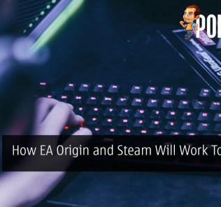 How EA Origin and Steam Will Work Together