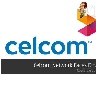 Celcom Network Faces Downtime — Could Last Up To 5 Days 37