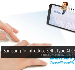 Samsung To Introduce SelfieType At CES 2020 — Virtual Keyboard By Using Selfie Camera 23
