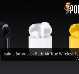 realme Introduces Buds Air True Wireless Earphones At ~RM233 30
