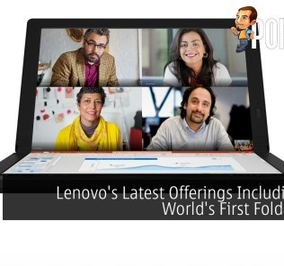 CES 2020: Lenovo's Latest Offerings Including The World's First Foldable PC 31