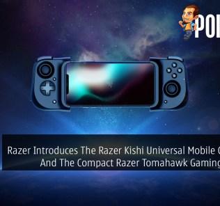 CES 2020: Razer Introduces The Razer Kishi Universal Mobile Controller And The Compact Razer Tomahawk Gaming Desktop 32
