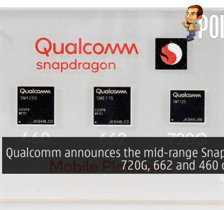 Qualcomm announces the mid-range Snapdragon 720G, 662 and 460 chipsets 29