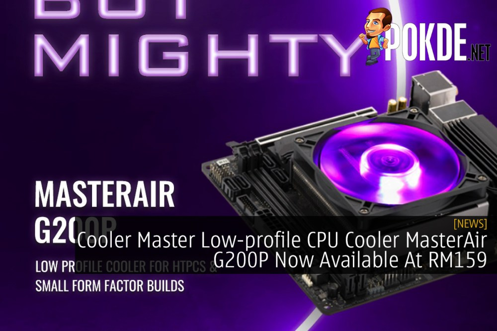 Cooler Master Low-profile CPU Cooler MasterAir G200P Now Available At RM159 22