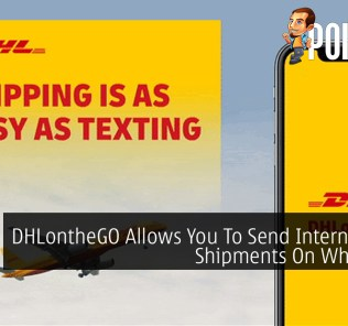 DHLontheGO Allows You To Send International Shipments On WhatsApp 25