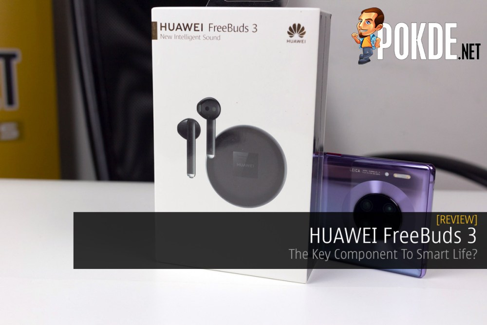 HUAWEI FreeBuds 3 Review — The Key Component To Smart Life? 34