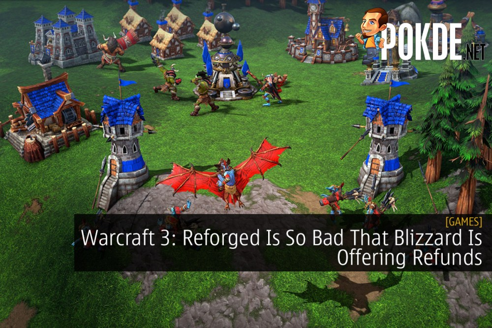 Warcraft 3: Reforged Is So Bad That Blizzard Is Offering Refunds 20