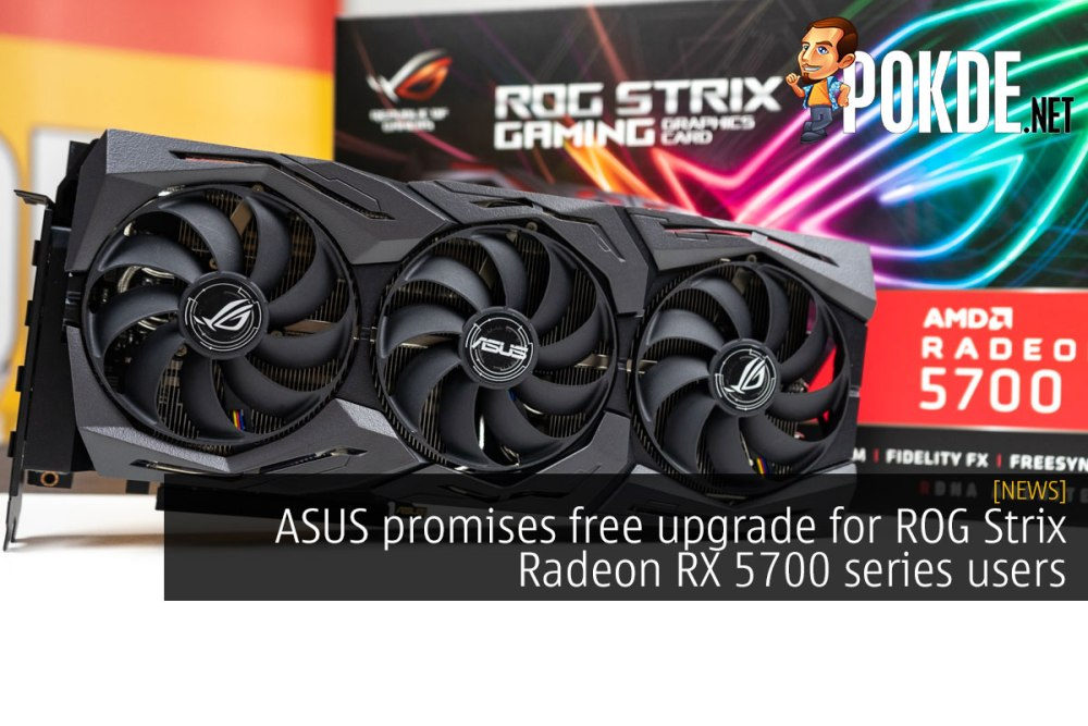 ASUS promises free upgrade for ROG Strix Radeon RX 5700 series users 31