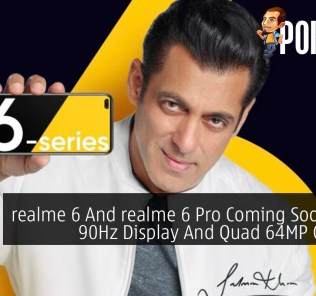 realme 6 And realme 6 Pro Coming Soon With 90Hz Display And Quad 64MP Camera 24