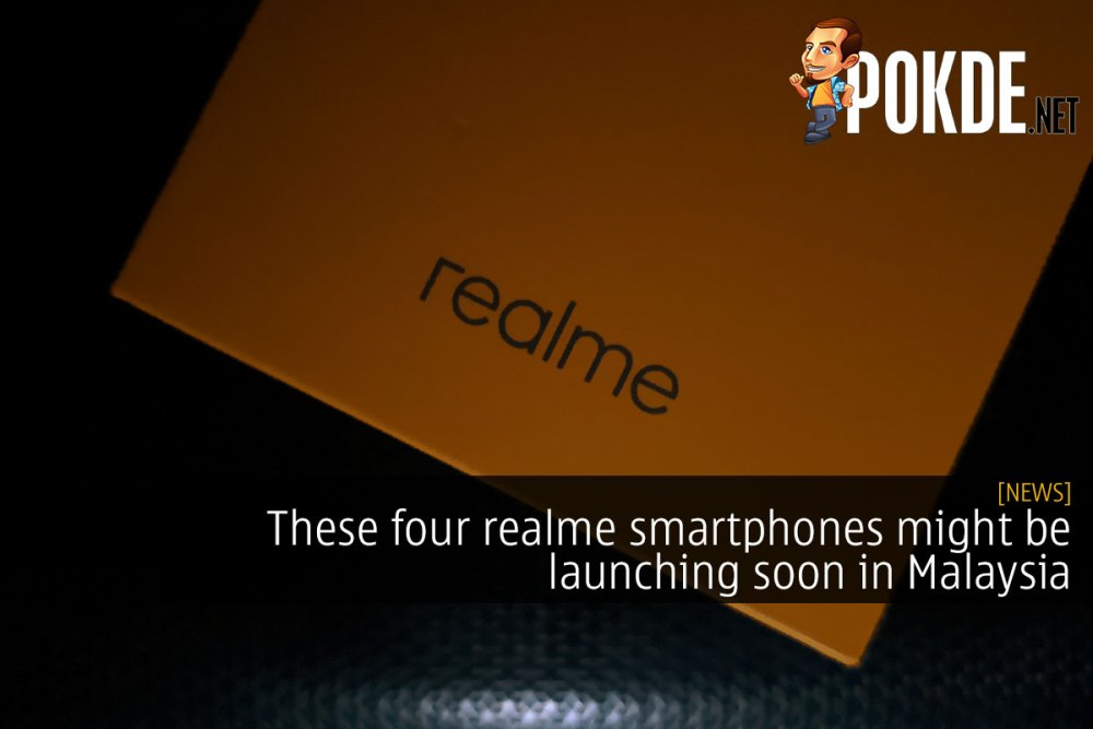These four realme smartphones might be launching soon in Malaysia 22