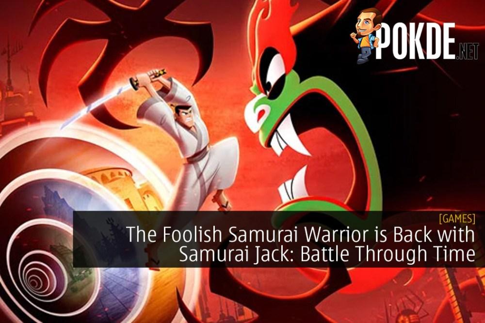 The Foolish Samurai Warrior is Back with Samurai Jack: Battle Through Time
