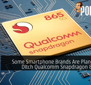 Some Smartphone Brands Are Planning to Ditch Qualcomm Snapdragon 865 SoC 38