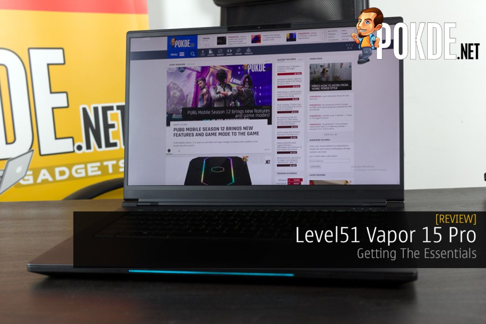 Level51 Vapor 15 Pro Review — Getting The Essentials Right 34