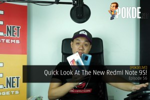 PokdeLIVE 56 — Quick Look At The New Redmi Note 9S! 18