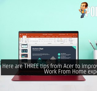 Here are THREE tips from Acer to improve your Work From Home experience 38