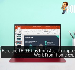 Here are THREE tips from Acer to improve your Work From Home experience 28