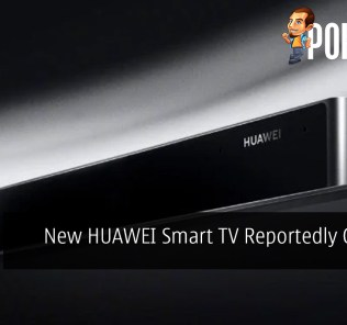 New HUAWEI Smart TV Reportedly Coming Soon