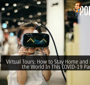 Virtual Tours: How to Stay Home and Explore the World In This COVID-19 Pandemic