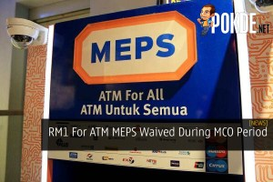 RM1 For ATM MEPS Waived During MCO Period 30