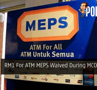 RM1 For ATM MEPS Waived During MCO Period 25