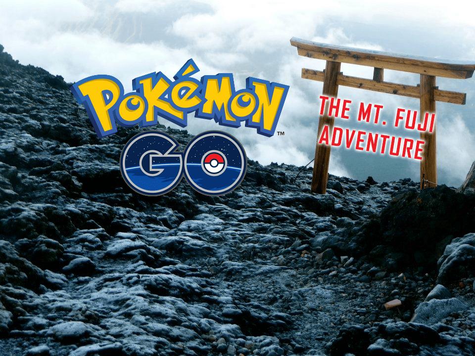 Climbing Mt Fuji In The Pursuit Of Pokmon PokJunglenet