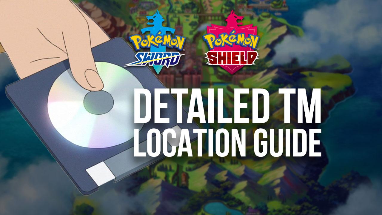 Pokémon Sword & Shield TM Location Guide