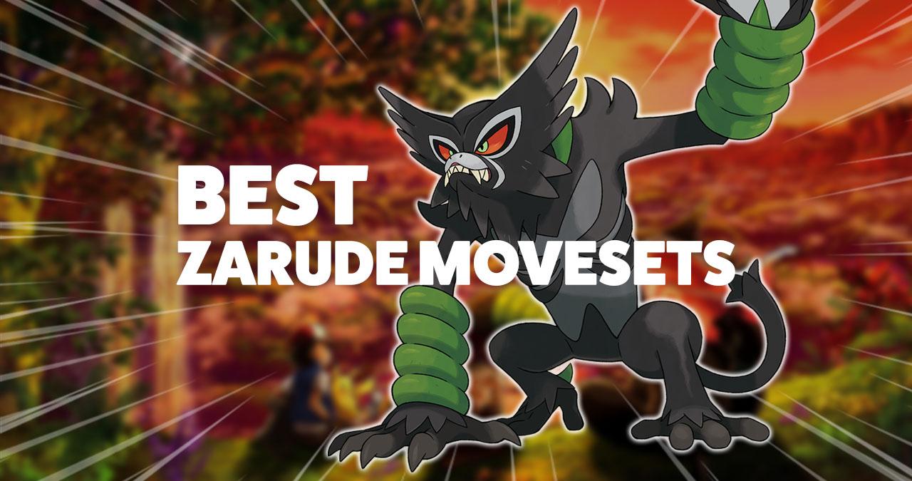Movesets for the Mythical Pokémon Zarude
