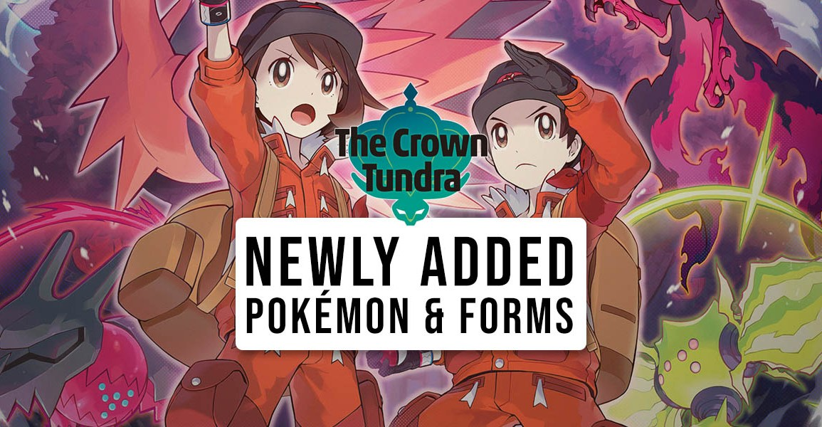 New Pokémon and forms added in The Crown Tundra