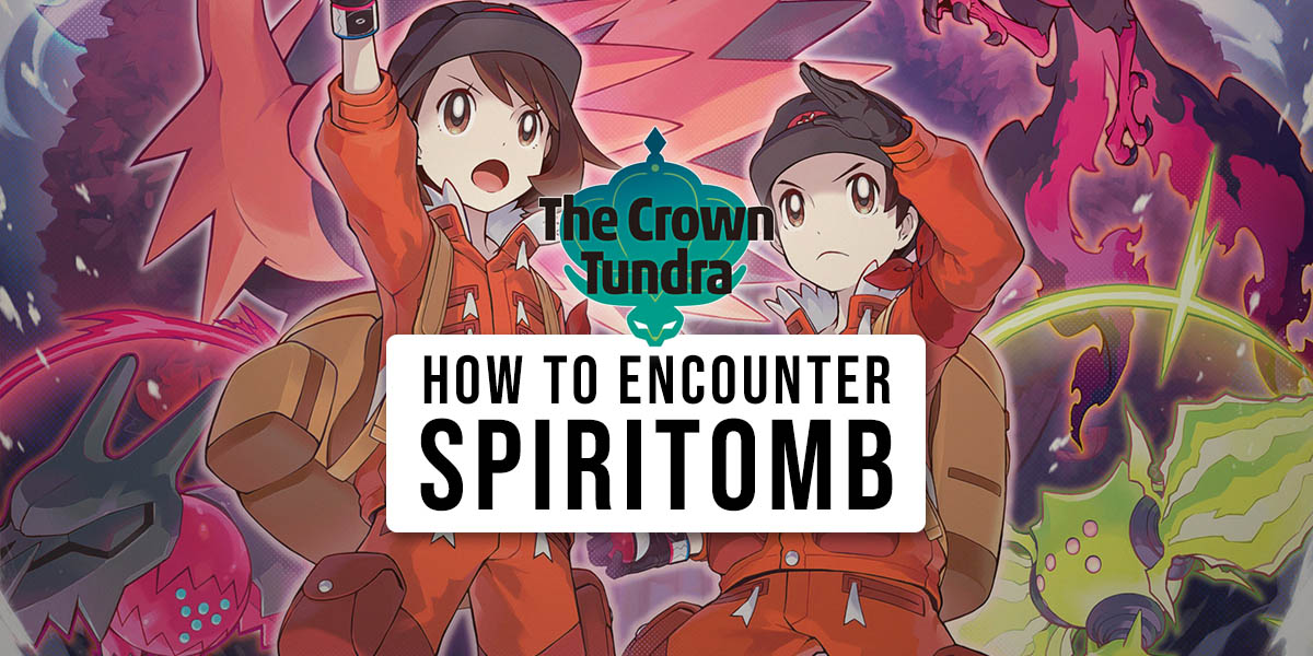 How to find Spiritomb in The Crown Tundra