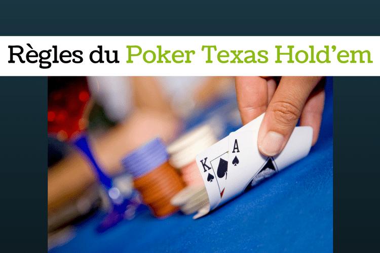 Règles du poker texas hold'em