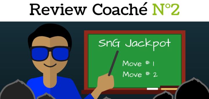 Review d'un coaché N°2 - sng jackpot