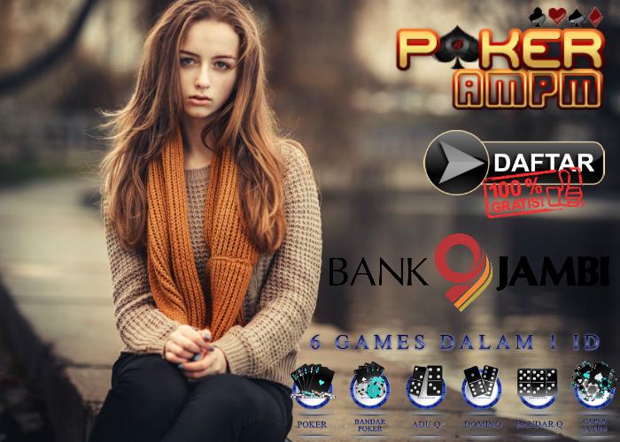 Daftar Poker Bank Jambi