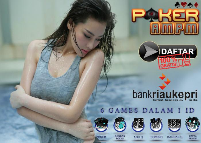 Daftar Poker Bank Riau Kepri
