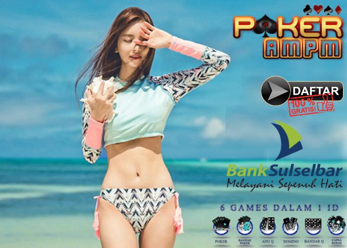 Situs Poker Bank BDP SULSELBAR