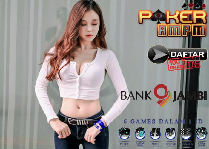 Situs Poker Bank Jambi