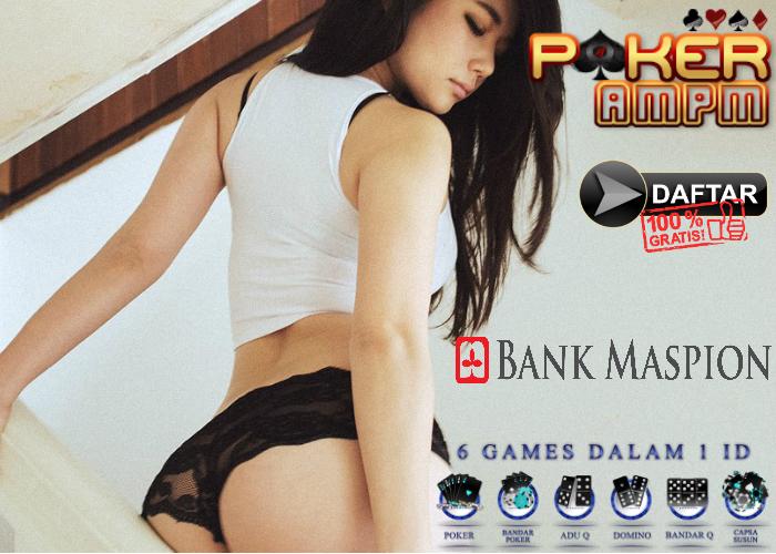 Situs Poker Bank Maspion