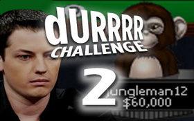 Durrrr Challenge
