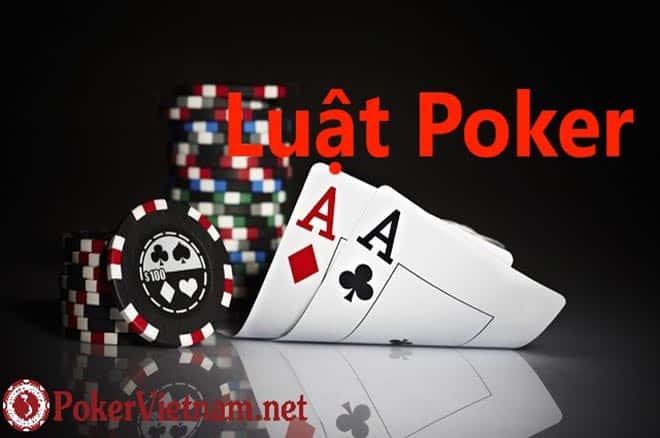 Luật Poker căn bản cho người mới tập chơi Poker