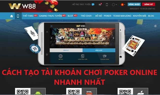 Cách đăng ký W88 tạo tài khoản chơi Poker online trong 2 phút