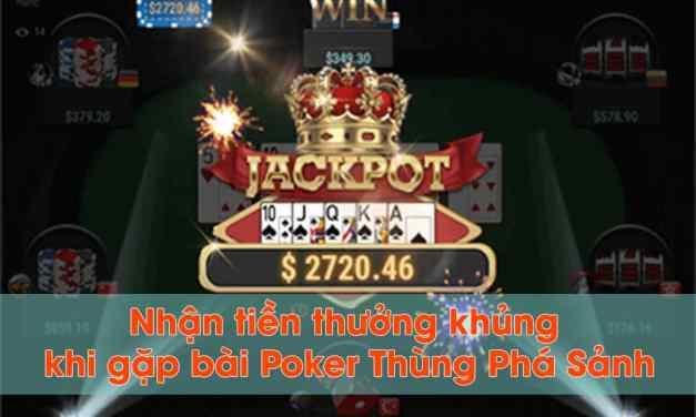 Bí mật chơi Poker nhận 70 triệu VND khi bài Poker thùng phá sảnh tại sòng bài W88