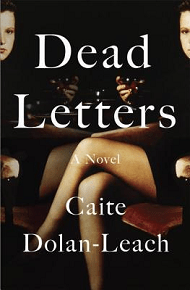 Not Your Mama's Book Group: Dead Letters by Caite Dolan-Leach