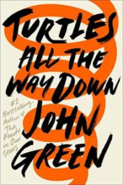 Dec 19: Turtles All the Way Down by John Green