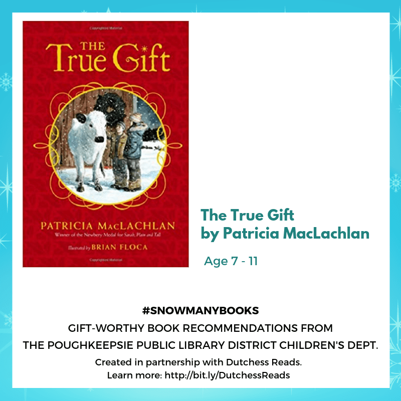 The True Gift by Patricia MacLachlan (7-11)