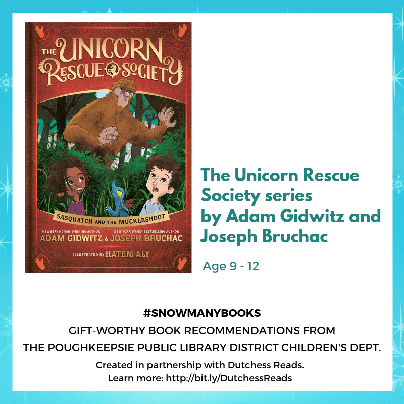 The Unicorn Rescue Society series by Adam Gidwitz and Joseph Bruchac (Middle Grade ages 9-12)