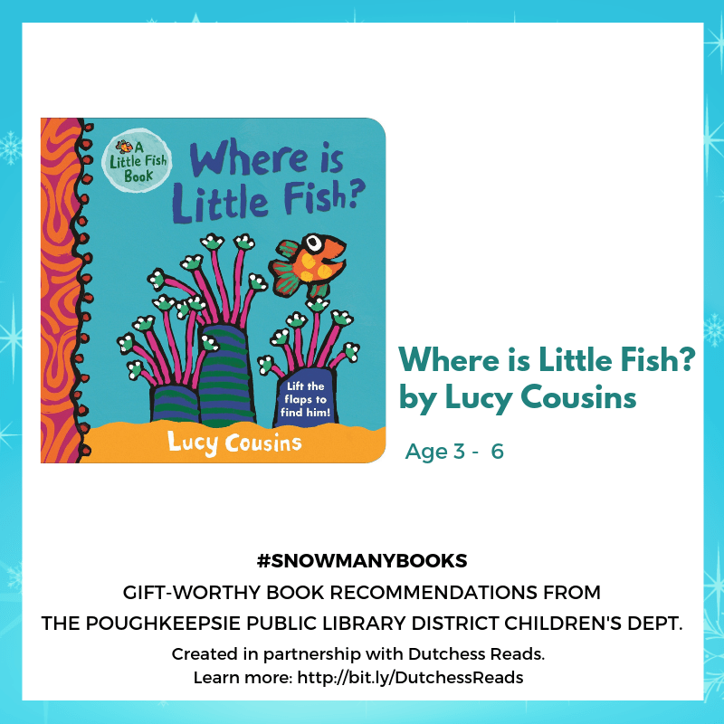 Where is Little Fish? by Lucy Cousins (3-6)